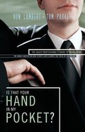 Is That Your Hand in My Pocket? Paperback