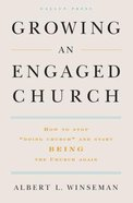 Growing An Engaged Church Hardback