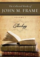 Collected Works of John M Frame (Volume 1) (Cd-rom)