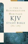 KJV Reformation Heritage Study Bible Large Print Hardback