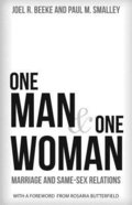 One Man and One Woman: Marriage and Same-Sex Relations Paperback