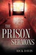 The Prison Sermons Paperback