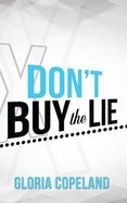 Don't Buy the Lie (Minibook) Paperback