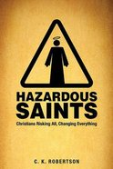 Hazardous Saints (Study Guide) Paperback