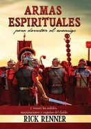 Armas Espirituales Para Derrotar Al Enemigo (Spiritual Weapons) Paperback