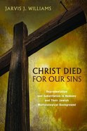 Christ Died For Our Sins Paperback