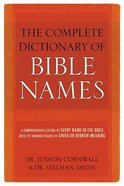 Complete Dictionary of Bible Names Paperback