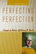 Perfecting Perfection Paperback