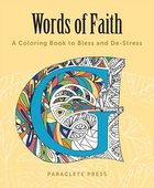 Words of Faith (Adult Coloring Books Series)