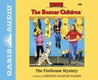 The Firehouse Mystery (Unabridged, 2 CDS) (#056 in Boxcar Children Audio Series)