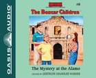 The Mystery At the Alamo (Unabridged, 2 CDS) (#058 in Boxcar Children Audio Series) CD