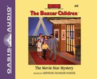 The Movie Star Mystery (Unabridged, 2 CDS) (#069 in Boxcar Children Audio Series) CD