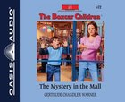 The Mystery in the Mall (Unabridged, 2 CDS) (#072 in Boxcar Children Audio Series) CD
