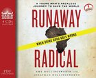 Runaway Radical (Unabridged, 5 Cds) CD