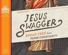 Jesus Swagger (Unabridged, 4 Cds) CD