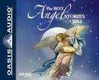 The Best Angel Stories 2015 (Unabridged, 7 Cds) CD