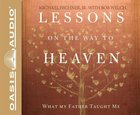 Lessons on the Way to Heaven (Unabridged, 5 Cds) CD