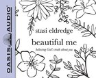 Beautiful Me (Unabridged, 4 Cds) CD