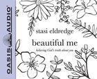 Beautiful Me (Unabridged, 4 Cds) CD