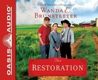 The Restoration (Unabridged, 8 CDS) (#03 in The Prairie State Friends Audio Series) CD