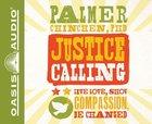 Justice Calling (Unabridged, 6 Cds) CD