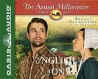 The English Son (Unabridged, 2 CDS) (#01 in The Amish Millionaire Audio Series) CD