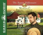 The Missing Will (Unabridged, 2 CDS) (#04 in The Amish Millionaire Audio Series) CD