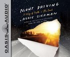 Night Driving (Unabridged, 5 Cds) CD
