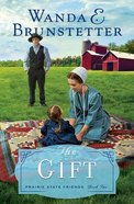 The Gift (#02 in The Prairie State Friends Series) Paperback