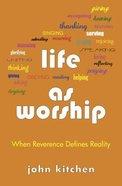 Life as Worship Paperback