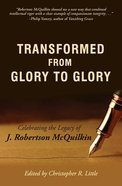Transformed From Glory to Glory Paperback