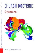 Creation (#03 in Church Doctrine Series) Paperback