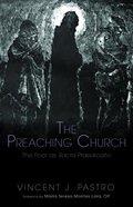 The Preaching Church: The Poor as Sacra Praedicatio Paperback