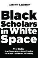 Black Scholars in White Space Paperback
