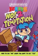 Planetshakers Kids: No! 2 Temptation (Kit) Pack