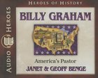 Billy Graham - America's Pastor (Unabridged, 5 CDS) (Heroes Of History Series) CD