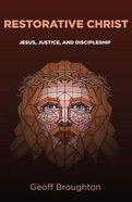 Restorative Christ Paperback