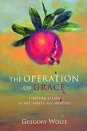 The Operation of Grace Paperback