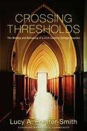 Crossing Thresholds eBook
