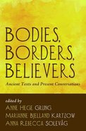 Bodies, Borders, Believers eBook