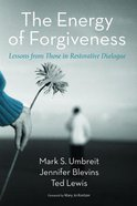 The Energy of Forgiveness eBook