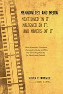 Mennonites and Media Paperback