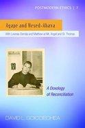 Agape and Hesed-Ahava Paperback