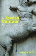 The Jewish Centaur eBook