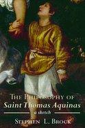 The Philosophy of Saint Thomas Aquinas eBook