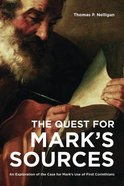 The Quest For Mark's Sources Paperback