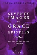 Seventy Images of Grace in the Epistles . . . eBook