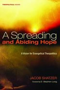 A Spreading and Abiding Hope eBook