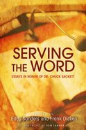 Serving the Word Paperback