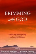 Brimming With God eBook